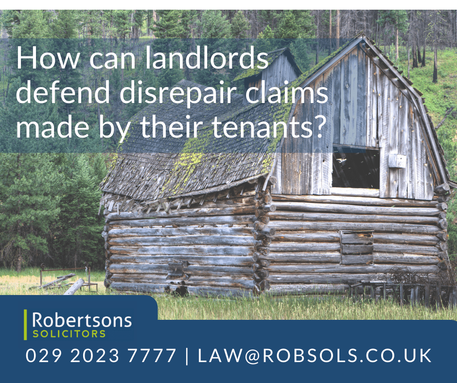 How can landlords defend disrepair claims made by their tenants?