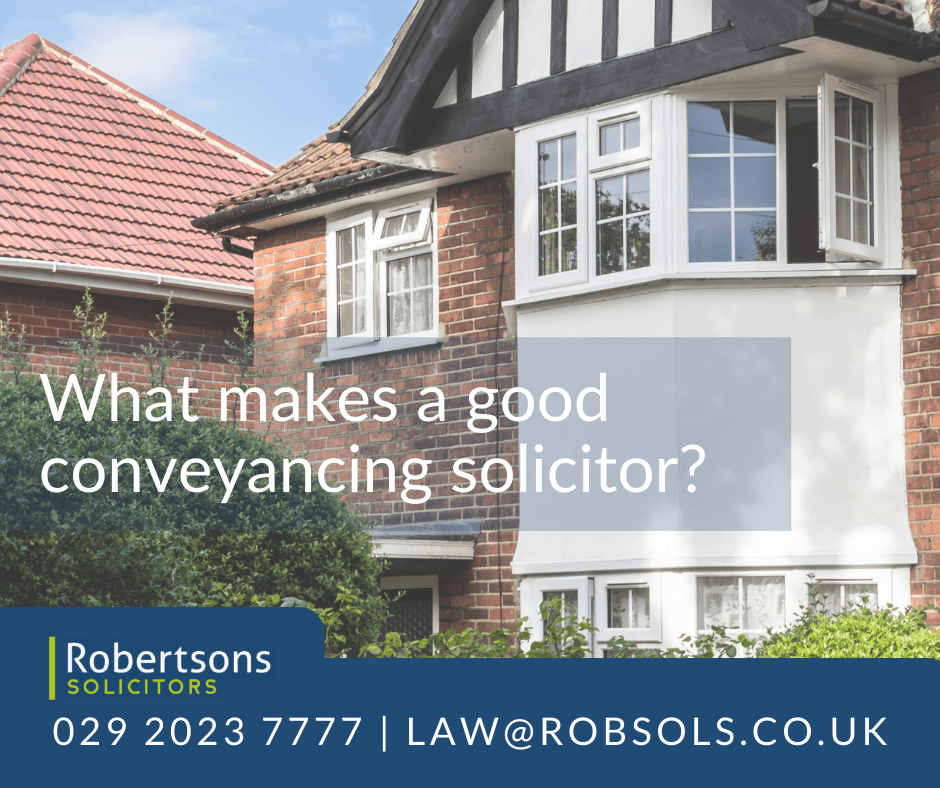 What makes a good conveyancing solicitor?