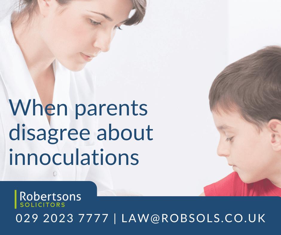 What happens when parents disagree over inoculations?