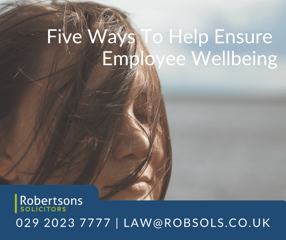 Five Ways To Help Ensure Employee Wellbeing