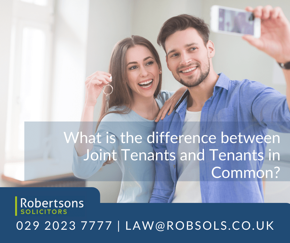 Joint Tenants and Tenants In Common | Robertsons Solciitors