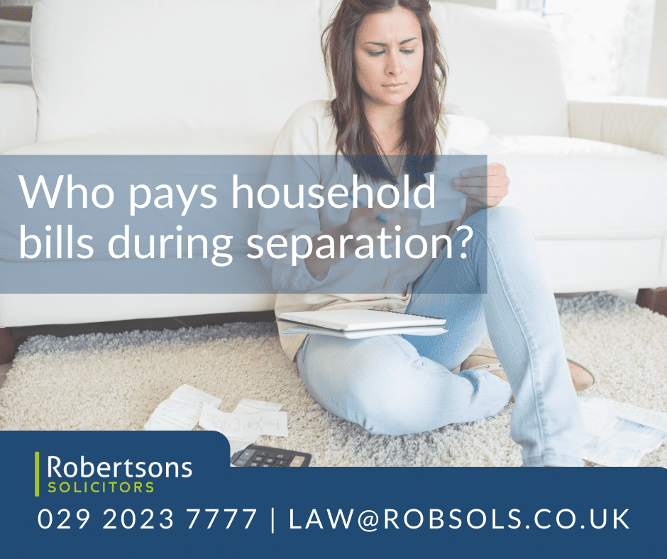 Who pays household bills during separation?