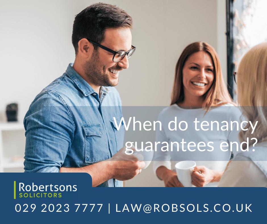 When do tenancy guarantees end?